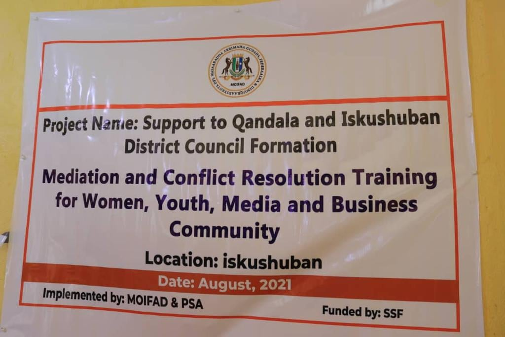 Mediation and conflict resolution training for Women, Youth, Media and Business Community in Iskushuban district